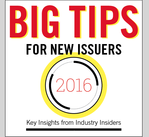 "Five Selected Tips From ""Big Tips for New Issuers"""