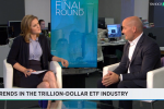 "ETF Trends' Tom Lydon Appears on Yahoo! Finance's ""The Final Round"""