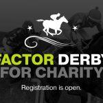 Oppenheimer Factor Derby: Win 25K (for Charity)