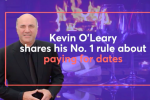 Kevin O'Leary: Best Advice on Paying for Dates
