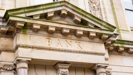 Bleakness Remains For Bank ETFs