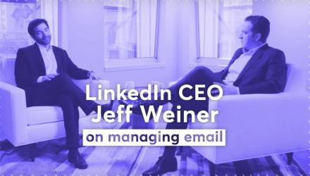 LinkedIn CEO Jeff Weiner's Email Management Tips