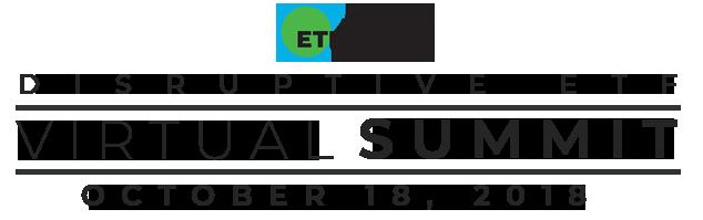 Disruptive ETF Virtual Summit - ETF Trends