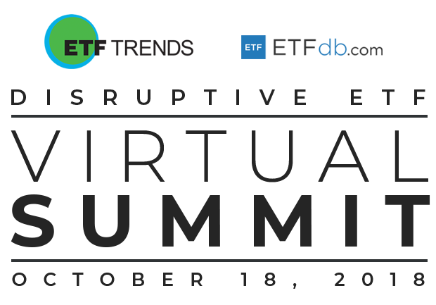 ETF Trends Disruptive ETF Virtual Summit - October 18, 2018